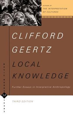 Local Knowledge: Further Essays in Interpretive Anthropology 9780465041626