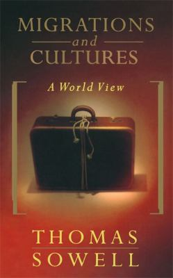 Migrations and Cultures: A World View 9780465045891