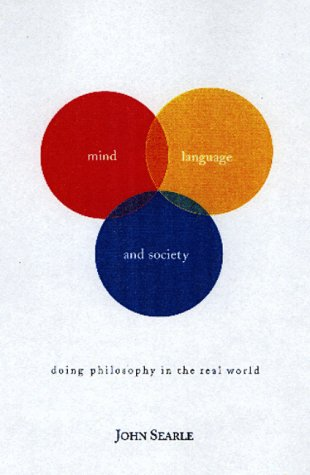 Mind, Language, and Society: Doing Philosophy in the Real World 9780465045198