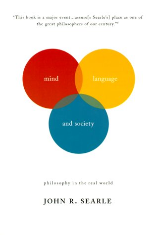 Mind, Language and Society: Philosophy in the Real World 9780465045211