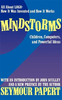 Mindstorms: Children, Computers, and Powerful Ideas 9780465046744