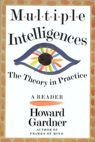 Multiple Intelligences: The Theory in Practice, a Reader 9780465018222