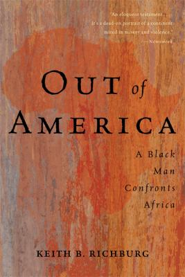 Out of America: A Black Man Confronts Africa 9780465001880