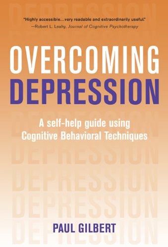 Overcoming Depression: A Self-Help Guide Using Cognitive Behavioral Techniques 9780465015085