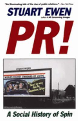 PR!: A Social History of Spin 9780465061792