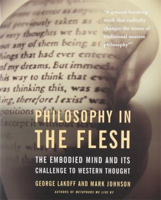 Philosophy in the Flesh 9780465056743