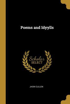 Poems and Idyylls