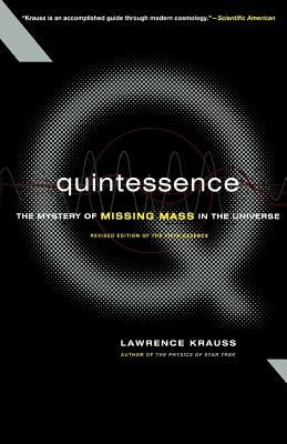 Quintessence the Search for Missing Mass in the Universe 9780465037414