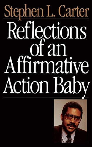 Reflections of an Affirmative Action Baby 9780465068692
