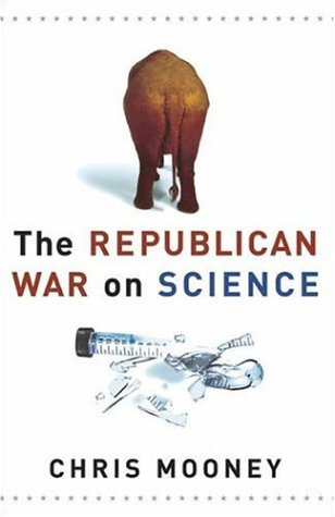Republican War on Science 9780465046768