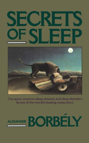 Secrets of Sleep: The Latest Word on Sleep, Dreamds, and Sleep Disorders by One of the ......... 9780465075935