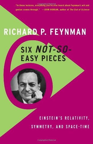 Six Not-So-Easy Pieces: Einstein's Relativity, Symmetry, and Space-Time 9780465025268