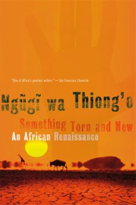 Something Torn and New: An African Renaissance 9780465009466