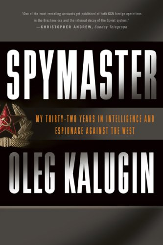 Spymaster: My Thirty-Two Years in Intelligence and Espionage Against the West 9780465014453