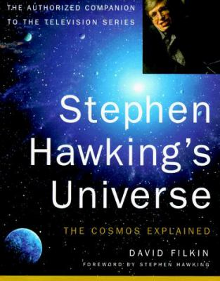 Stephen Hawking's Universe: The Cosmos Explained 9780465081998