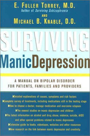 Surviving Manic Depression: A Manual on Bipolar Disorder for Patients, Families, and Providers 9780465086634