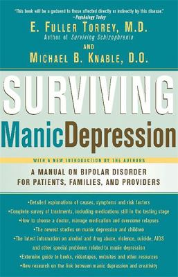Surviving Manic Depression: A Manual on Bipolar Disorder for Patients, Families, and Providers 9780465086641
