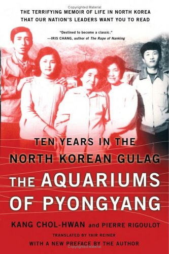 The Aquariums of Pyongyang: Ten Years in the North Korean Gulag 9780465011049