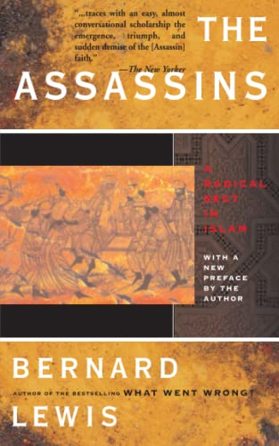 The Assassins: A Radical Sect in Islam 9780465004980