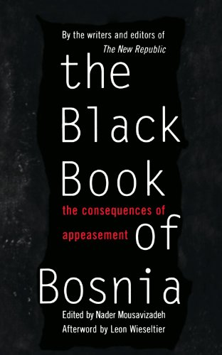The Black Book of Bosnia: The Consequences of Appeasement 9780465098354