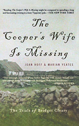 The Cooper's Wife is Missing: The Trials of Bridget Cleary 9780465030880