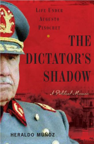 The Dictator's Shadow: Life Under Augusto Pinochet 9780465002504
