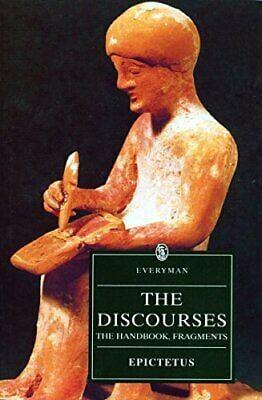 The Discourses of Epictetus: The Handbook, Fragments 9780460873123