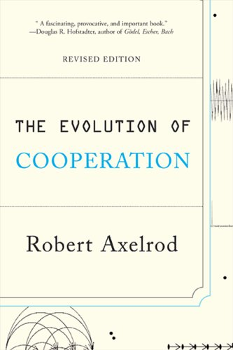 The Evolution of Cooperation: Revised Edition 9780465005642