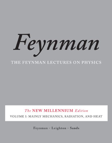 The Feynman Lectures on Physics, Volume I: Mainly Mechanics, Radiation, and Heat 9780465024933
