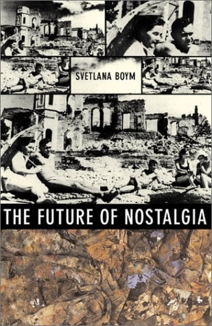 The Future of Nostalgia 9780465007080