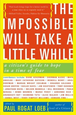The Impossible Will Take a Little While: A Citizen's Guide to Hope in a Time of Fear 9780465041664