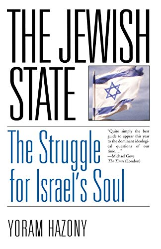 The Jewish State: The Struggle for Israel's Soul 9780465029020