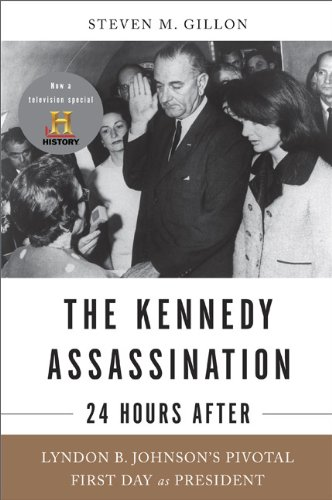The Kennedy Assassination - 24 Hours After 9780465018703