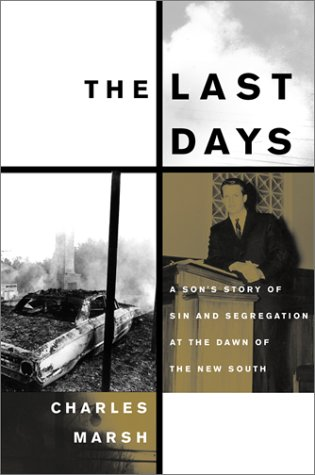 The Last Days: Purity and Peril in a Small Southern Town 9780465044184