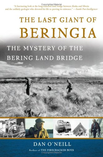 The Last Giant of Beringia: The Mystery of the Bering Land Bridge 9780465051571