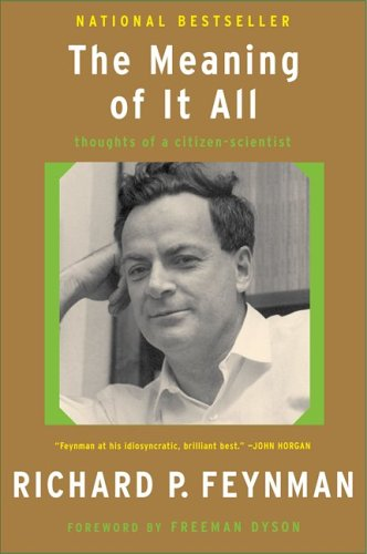 The Meaning of It All: Thoughts of a Citizen-Scientist 9780465023943