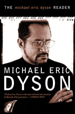 The Michael Eric Dyson Reader 9780465017713