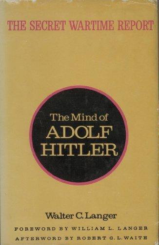 The Mind of Adolf Hitler: The Secret Wartime Report