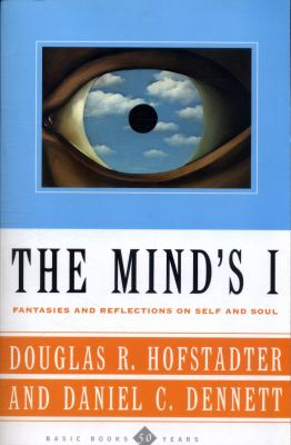 The Mind's I Fantasies and Reflections on Self & Soul 9780465030910