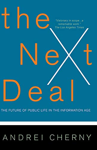 The Next Deal: The Choice Revolution and the New Responsibility