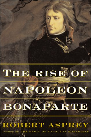 The Rise of Napoleon Bonaparte 9780465048816