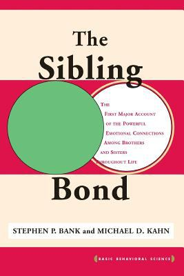 The Sibling Bond 9780465078431