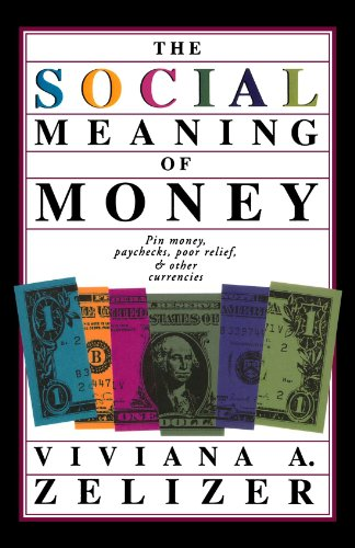 The Social Meaning of Money 9780465078929
