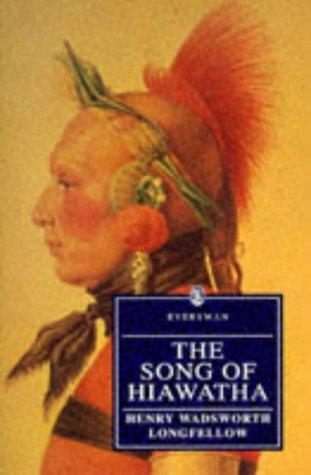 The Song of Hiawatha Song of Hiawatha 9780460872683