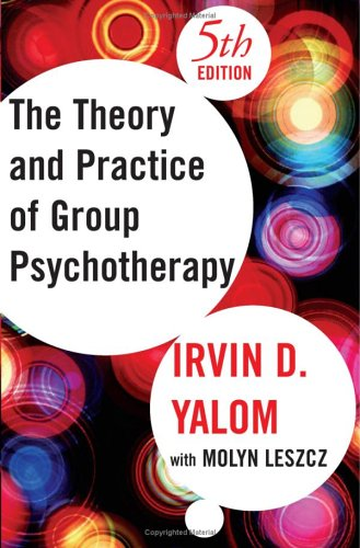 The Theory and Practice of Group Psychotherapy - 5th Edition