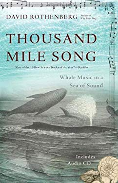 Thousand Mile Song: Whale Music in a Sea of Sound [With CD (Audio)] 9780465018895
