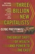 Three Billion New Capitalists: The Great Shift of Wealth and Power to the East 9780465062829