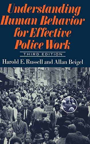 Understanding Human Behavior for Effective Police Work: Third Edition 9780465088591