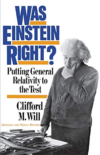 Was Einstein Right?: Putting General Relativity to the Test 9780465090860