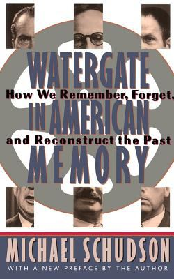 Watergate in American Memory 9780465090839